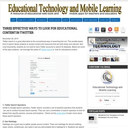 Three Effective Ways to Look for Educational Content in Twitter