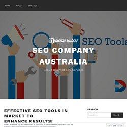 Effective SEO Tools In Market To Enhance Results! – SEO company australia