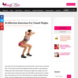 10 Effective Exercises For Toned Thighs - Beauty Epic