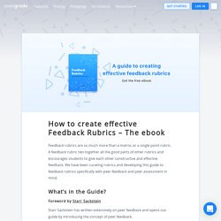 How to create effective Feedback Rubrics - The ebook - Peergrade - engaging s...