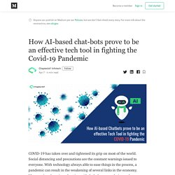 How AI-based chat-bots prove to be an effective tech tool in fighting the Covid-19 Pandemic