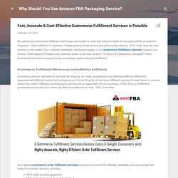 Fast, Accurate & Cost-Effective Ecommerce Fulfillment Services is Possible