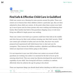 Find Safe & Effective Child Care in Guildford – Justin Stuckey – Medium