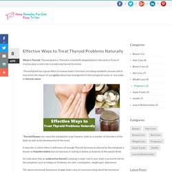 Effective Ways to Treat Thyroid Problems Naturally