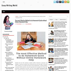 The most Effective Method to do Homework Quick without Online Homework Help. ~ Essay Writing World