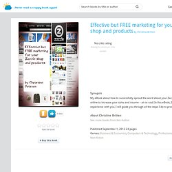 Effective but FREE marketing for your Zazzle shop and products by Christine Britten - Reviews & Ratings