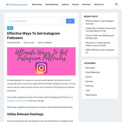 Effective Ways To Get Instagram Followers - The ReviewsNow