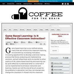 Game Based Learning: Is It Effective Classroom Instruction?