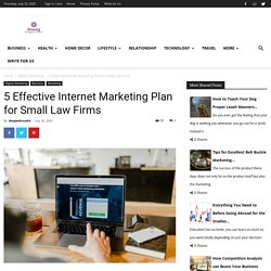 5 Effective Internet Marketing Plan for Small Law Firms