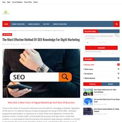 The Most Effective Method Of SEO Knowledge For Digitl Marketing