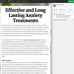 Effective and Long Lasting Anxiety Treatments