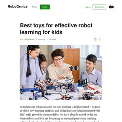 Best toys for effective robot learning for kids