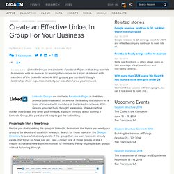Create an Effective LinkedIn Group For Your Business – WebWorker