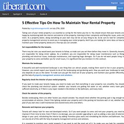 Effective Tips On How To Maintain Your Rental Property