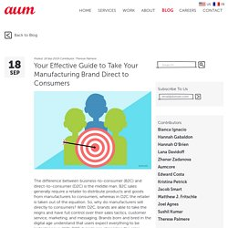 Your Effective Guide to Take Your Manufacturing Brand Direct to Consumers