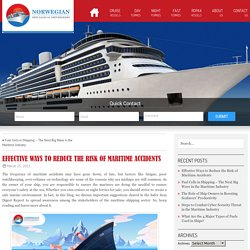 Effective Ways to Reduce the Risk of Maritime Accidents