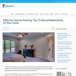 Finest Interior Painting To Boost Resale Value Of Your House