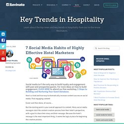 7 Social Media Habits of Highly Effective Hotel Marketers