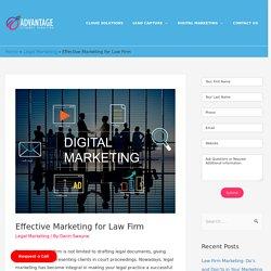 Effective Marketing for Law Firm - Advantage Attorney Marketing