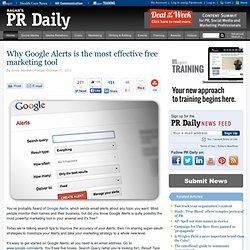 Why Google Alerts is the most effective free marketing tool