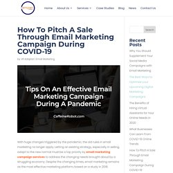 Tips On An Effective Email Marketing Campaign During A Pandemic