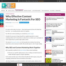 Why Effective Content Marketing Is Fantastic For SEO