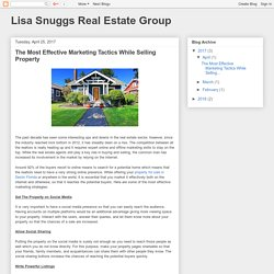 Lisa Snuggs Real Estate Group: The Most Effective Marketing Tactics While Selling Property