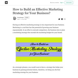 How to Build an Effective Marketing Strategy for Your Business?