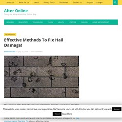Effective Methods To Fix Hail Damage! - After Online