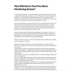 HOW EFFECTIVE IS YOUR FIRE ALARM MONITORING SYSTEM?