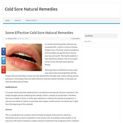 Some Effective Cold Sore Natural Remedies