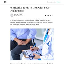 6 Effective Ideas to Deal with Your Nightmares