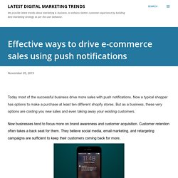 Effective ways to drive e-commerce sales using push notifications