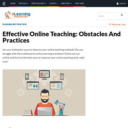 Effective Online Teaching: Obstacles And Practices - eLearning Industry