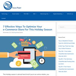 7 Effective Ways To Optimize Your e-Commerce Store For This Holiday Season -