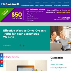 Effective Ways to Drive Organic Traffic for Your Ecommerce Website