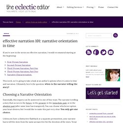 effective narration 101: narrative orientation in time