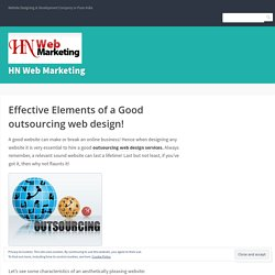 Effective Elements of a Good outsourcing web design! – HN Web Marketing