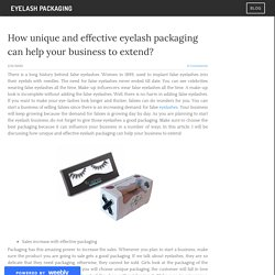 How unique and effective eyelash packaging can help your business to extend?