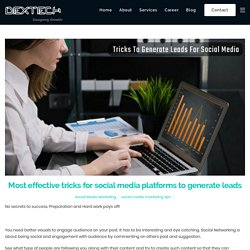 Most effective tricks for social media platforms to generate leads - DexTech