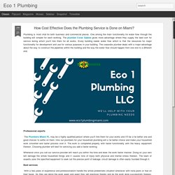 Eco 1 Plumbing: How Cost Effective Does the Plumbing Service is Done on Miami?