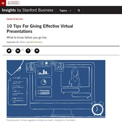 10 Tips For Giving Effective Virtual Presentations