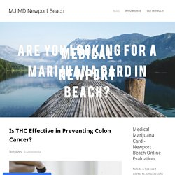 Is THC Effective in Preventing Colon Cancer? - MJ MD Newport Beach