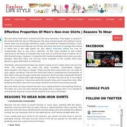 Effective Properties of Men's Non-Iron Shirts