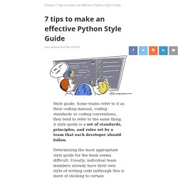 7 tips to make an effective Python Style Guide - Blog