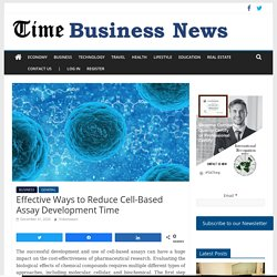Effective Ways to Reduce Cell-Based Assay Development Time