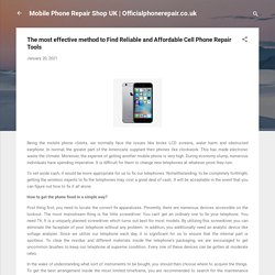 The most effective method to Find Reliable and Affordable Cell Phone Repair Tools