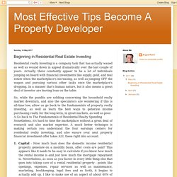 Most Effective Tips Become A Property Developer: Beginning in Residential Real Estate Investing