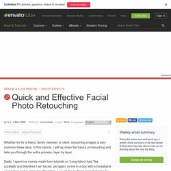 Quick and Effective Facial Photo Retouching