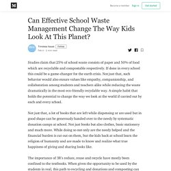 Can Effective School Waste Management Change The Way Kids Look At This Planet?